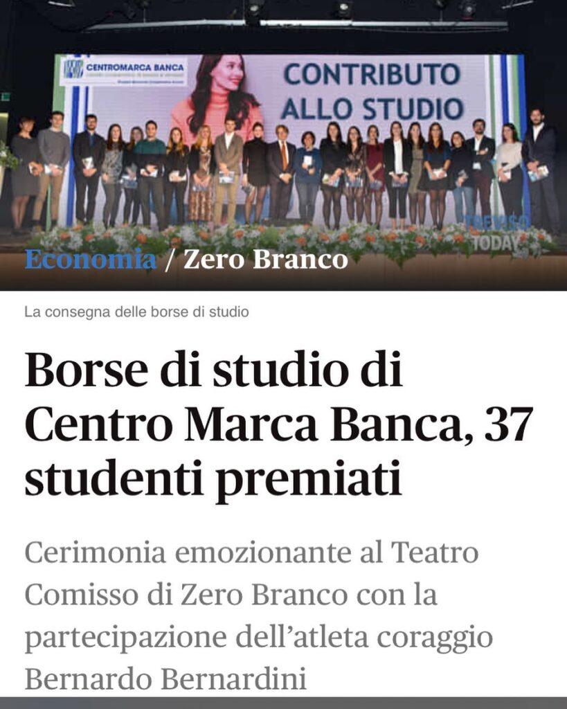 """Articolo di Treviso Today dal titolo: """"Borse di studio di centro marca Banca, 37 studenti premiati"""". Bernardo era ospite d'onore raccontando la sua storia di vita e sport"""